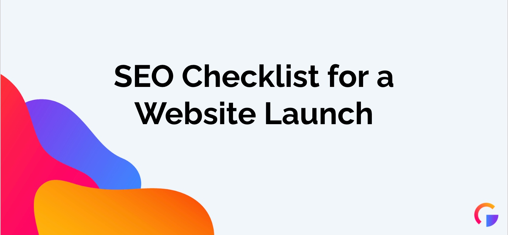 SEO Checklist for a New Website Launch
