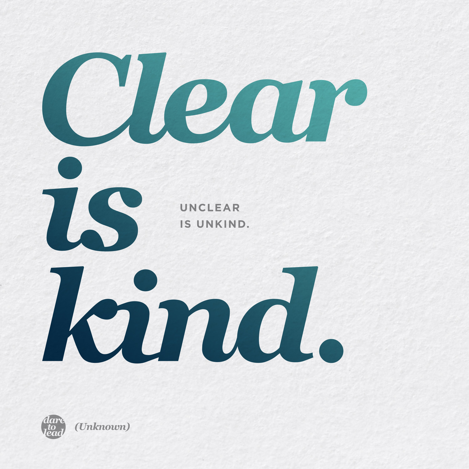 Brene Brown - Clear is Kind